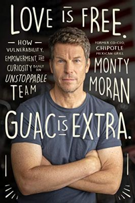 """""""Love is Free, Guac is Extra"""" book by Monty Moran"""